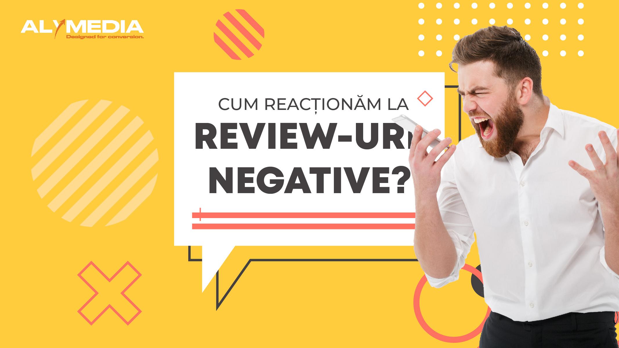 Cum reacționezi la un review negativ